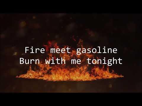 Sia - Fire Meet Gasoline (Lyrics)