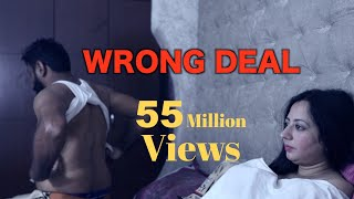 Download WRONG DEAL | FULL FILM | New Hindi Short Film 2019 | Latest Bollywood Hindi Movies 2019 Mp3 and Videos