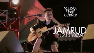 Download lagu Jamrud - Telat 3 Bulan | Sounds From The Corner Live #20