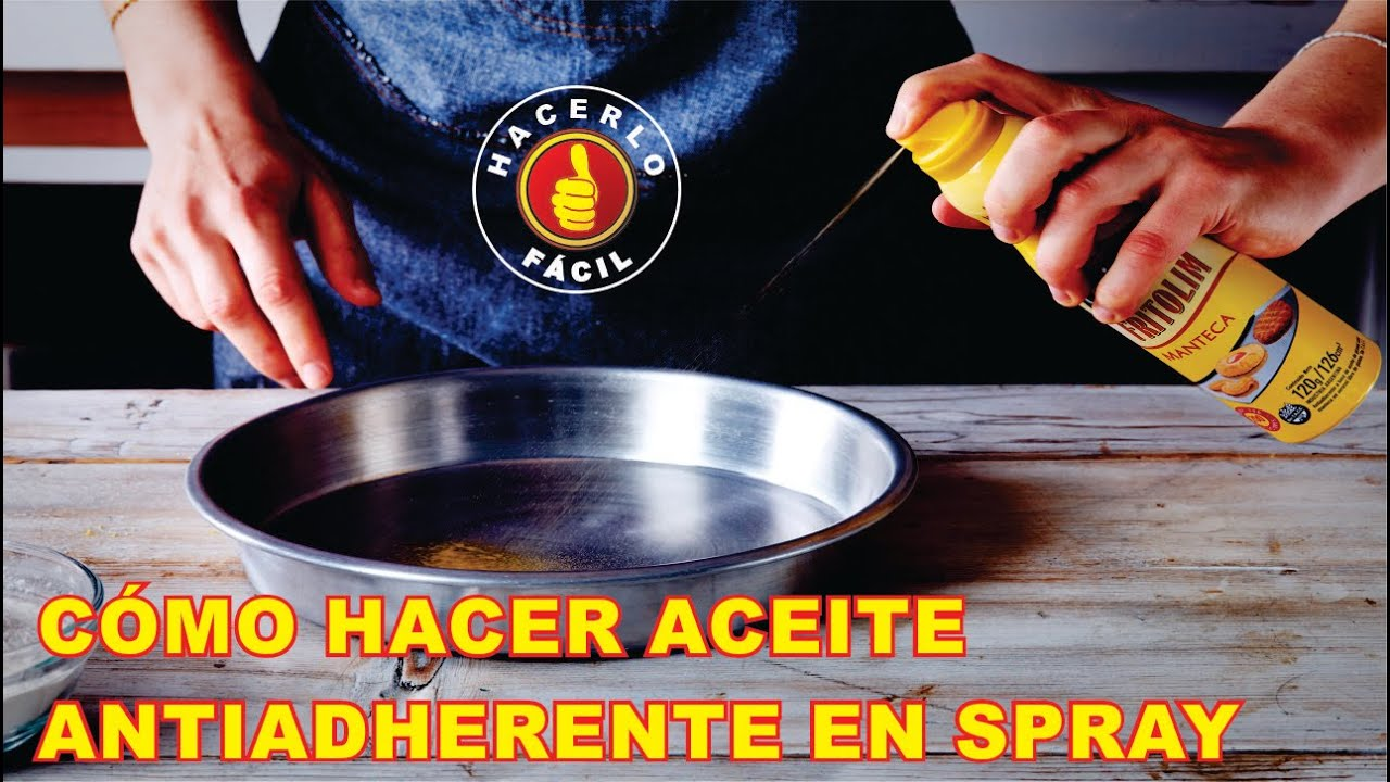 C mo hacer aceite antiadherente en spray para cocinar for Cocinar para 9 personas