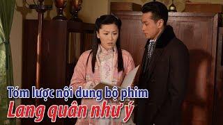 Phim TVB- Tóm lược nội dung bộ phim Lang quân như ý