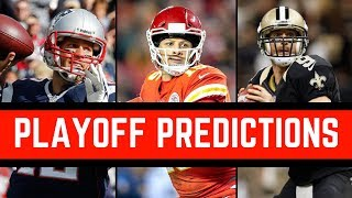 Full NFL Playoff Predictions 2019 | Who Will Win Super Bowl 53?