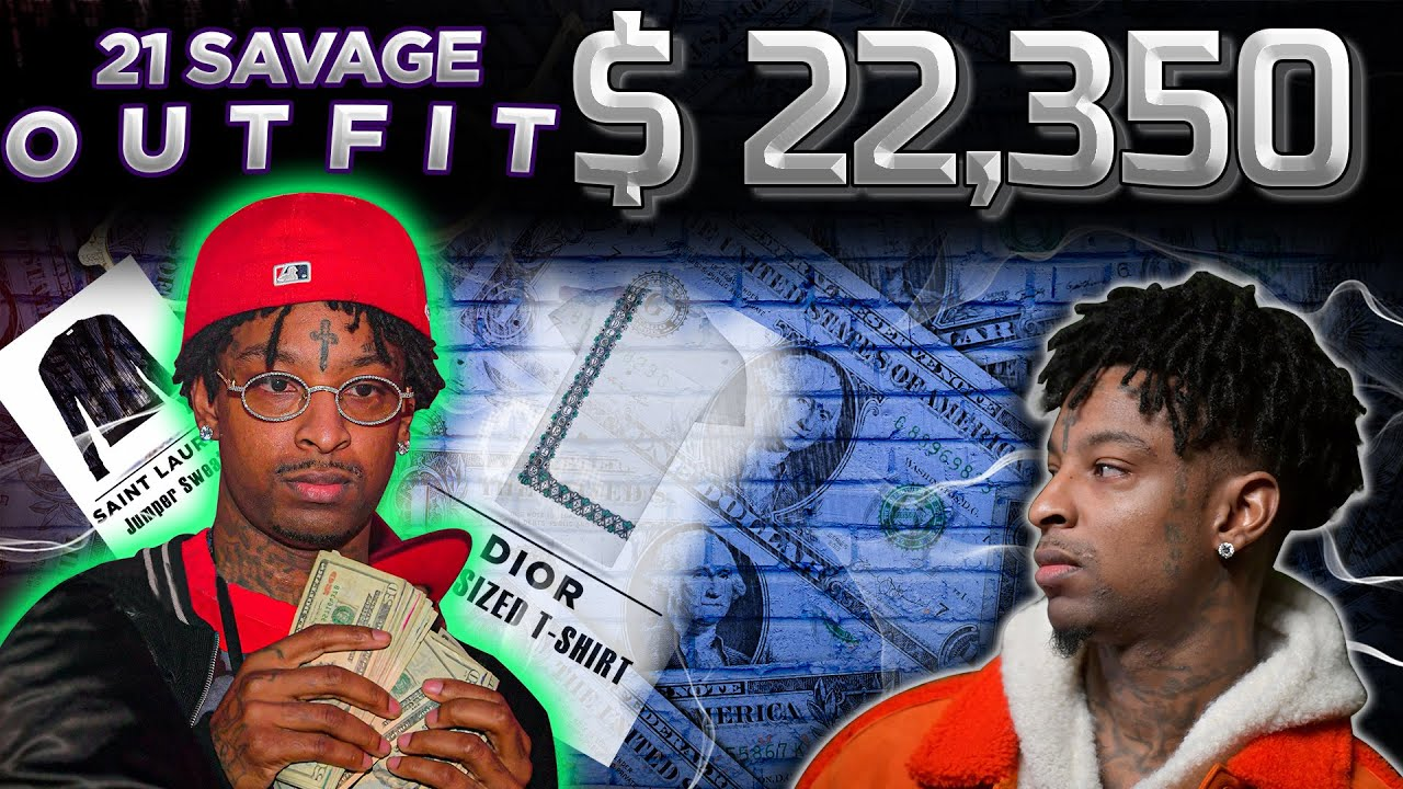 OUTFIT 21 SAVAGE IN RUNNIN /WIISH WISH /BANCK ACOUNT [Rappers Outfits] @21 Savage