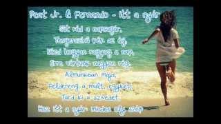 Peat Jr. & Fernando - Itt a nyár [dalszöveg]