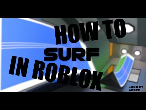 Roblox Surf Tips Tricks And Commands 2 Youtube