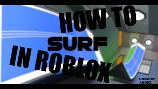 Roblox - surf - Tips, Tricks, and Commands! #2