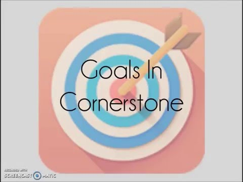 Goals in Cornerstone