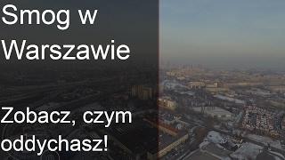 Smog w Warszawie - zobacz, czym oddychasz! | Zdrowie Okiem Chemika