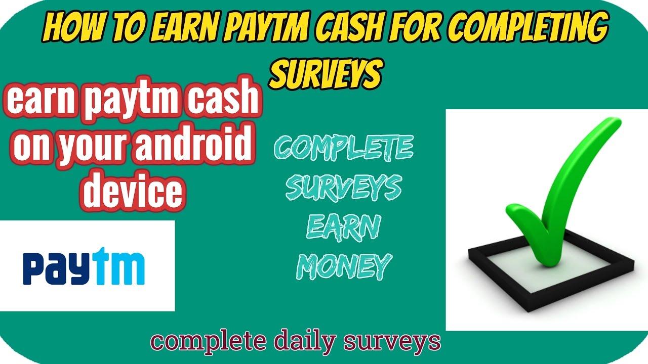 How To Earn Paytm Cash Forpleting Surveys