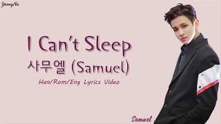 Samuel - I can't sleep