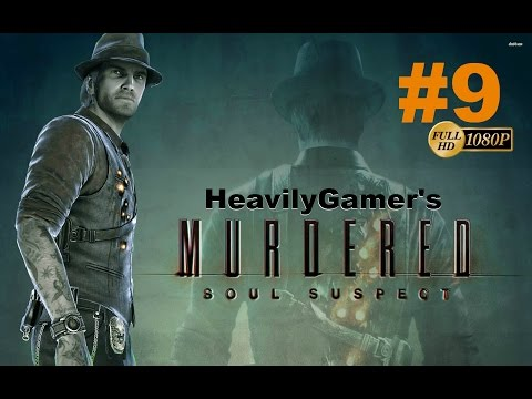 Murdered Soul Suspect Gameplay Walkthrough Part 9:Ghost Wall (Part 2)-Room 216 (Twin Sisters)
