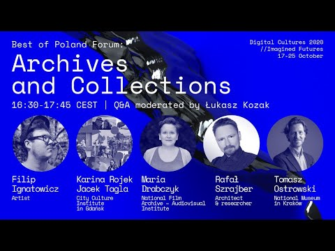 BEST OF POLAND: Archives and Collections // Digital Cultures 2020