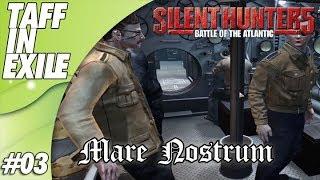 Silent Hunter 5 | Battle of the Atlantic | Mare Nostrum | Episode 3