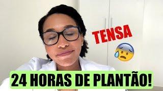 ROTINA DE UMA MÉDICA #5 - 24 HORAS DE PLANTÃO!!