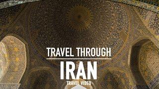 Travel through Iran - Cinematic Travel Video