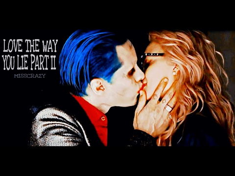 Harley and Joker// Love the way you lie