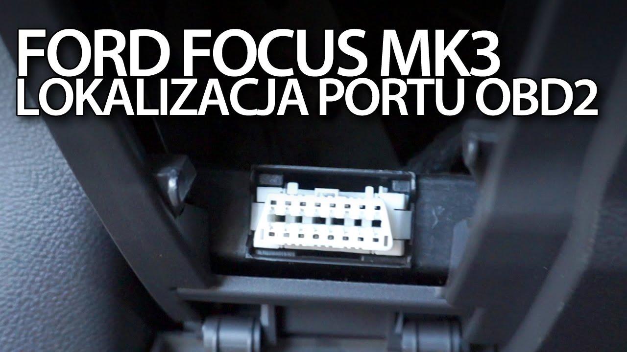 ford focus mk3 port obd2 lokalizacja portu. Black Bedroom Furniture Sets. Home Design Ideas