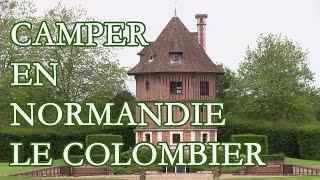 Camper en Normandie: bienvenue au Château Camping Le Colombier