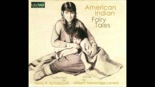 Free Public Domain Audio Book: American Indian Fairy Tales. Story 1 — Iagoo, the Story Teller