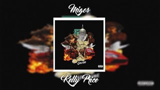 Migos - Kelly Price Feat. Travis Scott | +Lyrics (CULTURE ALBUM)