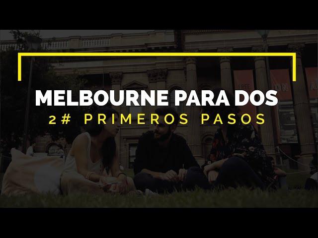 Primeros Pasos - Melbourne para dos -