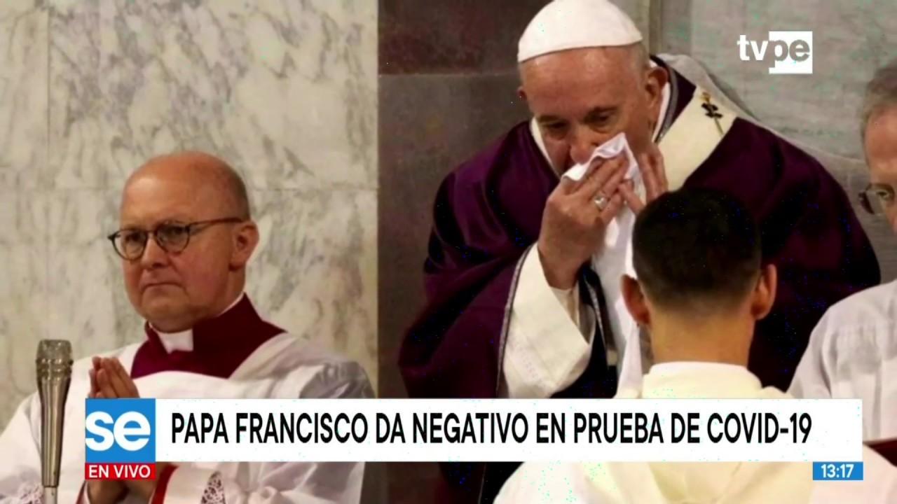 Papa Francisco da negativo en prueba de covid-19 - YouTube