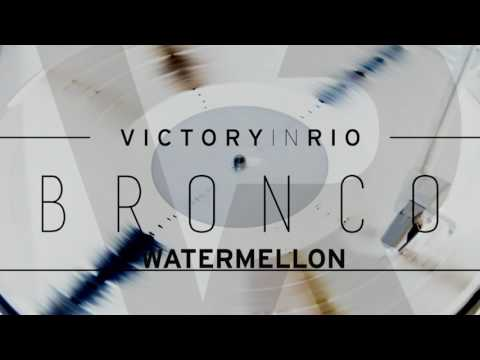 Victory In Rio - Bronco (full album 2017)
