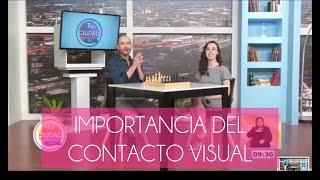 Importancia del Contacto Visual - Usua Manero - Capital 21