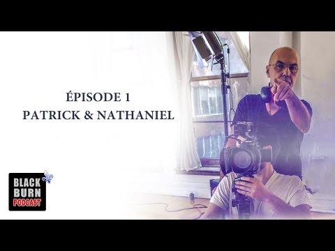 Blackburn Podcast - Épisode 1: Patrick et Nathaniel