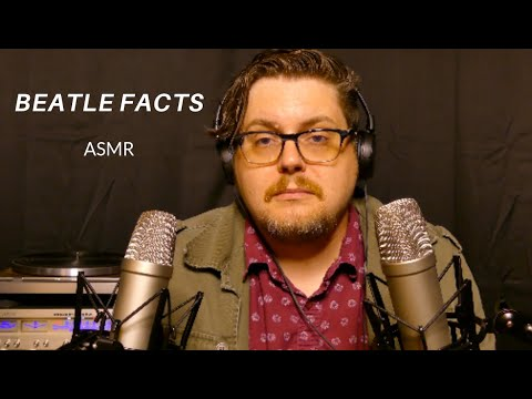 Talking About Beatles Facts | ASMR