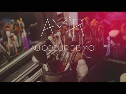 Amir - Au Coeur De Moi (Making Of)