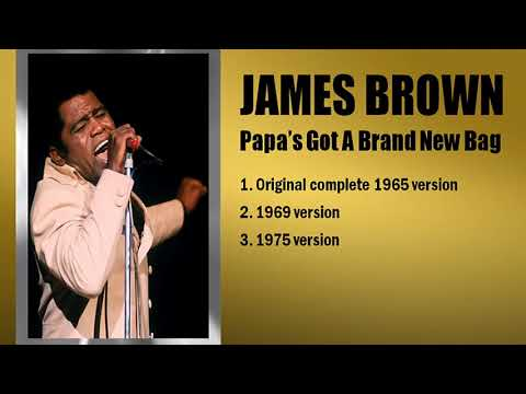 JAMES BROWN Papa's Got A Brand New Bag Complete version