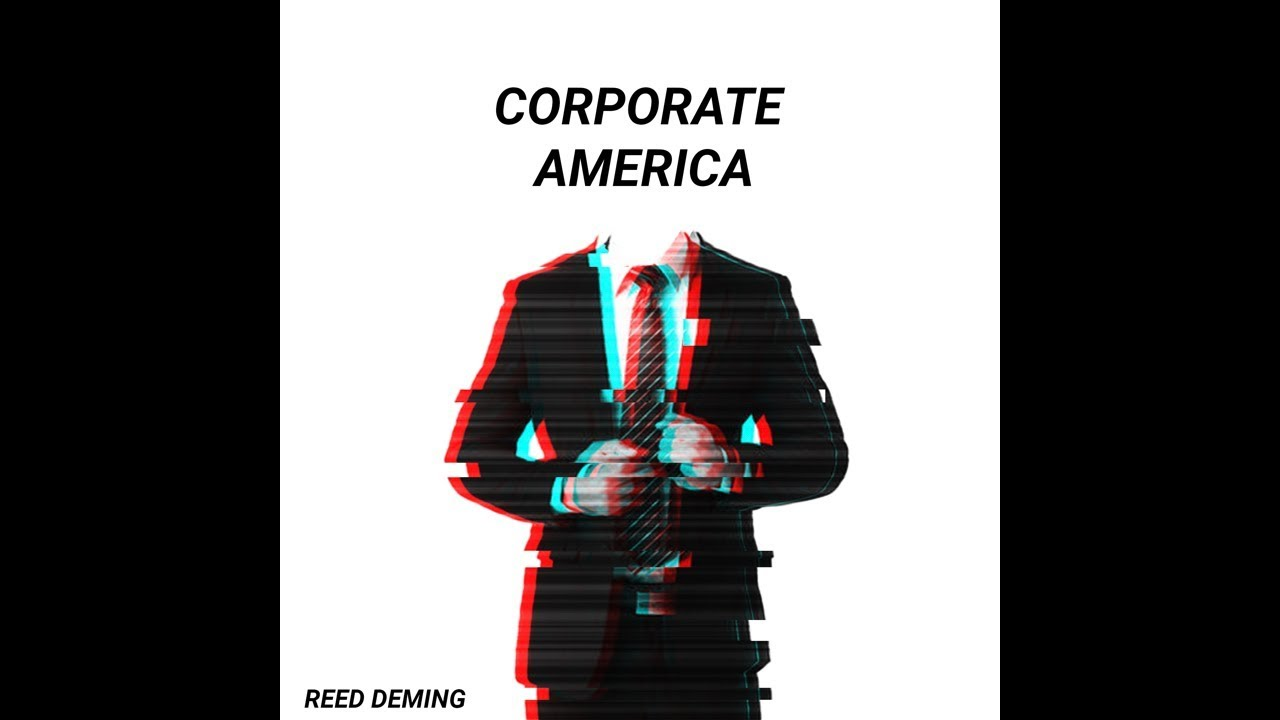 Reed Deming - CORPORATE AMERICA (Audio)