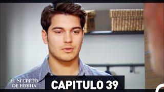El Secreto De Feriha Capítulo 39 En Español