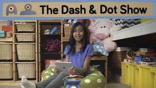 Dash & Dot Show 1: Introducing Dash & Dot