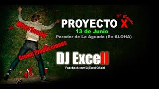 """Proyecto X 2015 """"La Paloma"""" con Dj Excell (Anuncio)"""