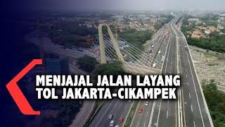 Masih Gratis! Yuk, Jajal Jalan Layang Tol Jakarta-Cikampek!