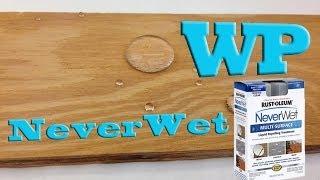 Rust-oleum Neverwet - Practical Applications