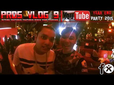 YOUTUBE YEAR END 2015 #YTYE - PROS VLOG 9 : Ketemu Youtuber-Youtuber Keren!