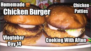 Homemade Chicken Burger🍔/Chicken Patties/Vlogtober Day 14/Cooking With Afton🇬🇾