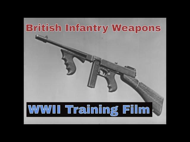 BREN GUN, ANTI-TANK RIFLE, THOMPSON SUBMACHINE GUN    1943 BRITISH INFANTRY TRAINING FILM  12824