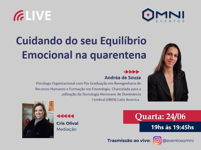 Omni Eventos - Live: Cuidando do Equilíbrio Emocional na quarentena  - Consultora Andréa de Souza