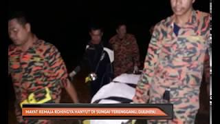 Mayat remaja Rohingya hanyut di Sungai Terengganu, dijumpai