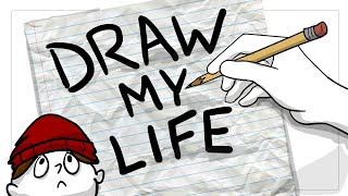 Draw My Life (PART 1) Childhood.