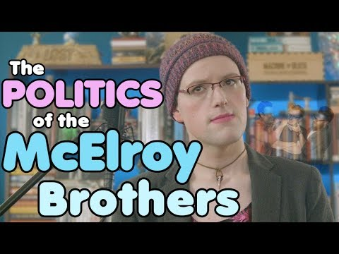 The Politics of the McElroy Brothers [CC]