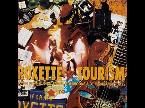 Roxette - It Must Have Been Love ( Tourism Album / Live and Studio)