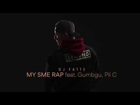 DJ Fatte - My Sme Rap (feat. Gumbgu, Pil C)