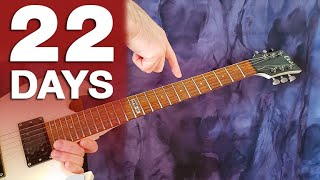 The 22 Day Guitar Workout (NO REST)