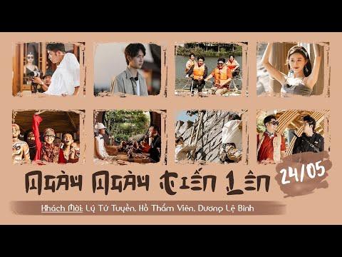 【Vietsub】Ngày Ngày Tiến Lên 24/5 | Lý Tử Tuyền, Hồ Thẩm Viên, Dương Lệ Bình.