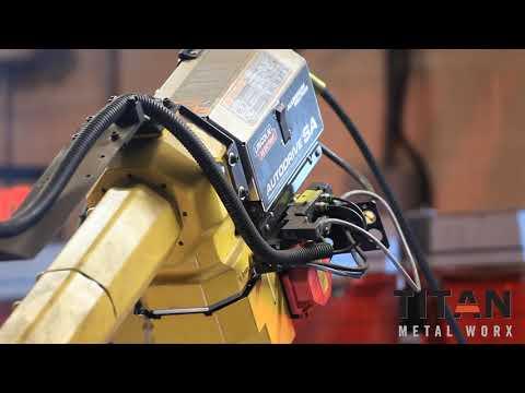 Titan Metal Worx - Robotic Welding